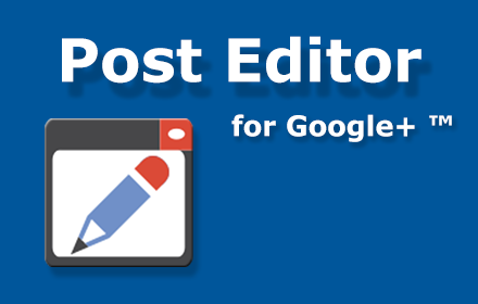google plus post editor